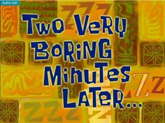 Someone Shared Their Favorite Time Cards From Spongebob Squarepants And They're Too Perfect Spongebob Time Cards, Memes Spongebob, Cartoon Memes, Spongebob Squarepants, Funny Memes, Spongebob Cartoon, Cartoons, Hilarious, First Youtube Video Ideas