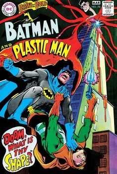 The Brave and The Bold presents Batman and Plastic Man Cover by Neal Adams National Periodical Publications February-March 1968 Dc Comic Books, Vintage Comic Books, Vintage Comics, Comic Book Covers, Retro Vintage, Batman Comics, Batman And Superman, Spiderman, Silver Age Comics