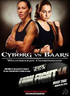 Cyborg vs. Baars Lion Fight 14 fight poster