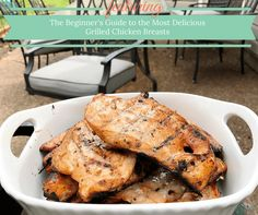 This Beginner's Guide includes everything you need to know to get the most flavorful and delicious grilled chicken breasts from the grill.