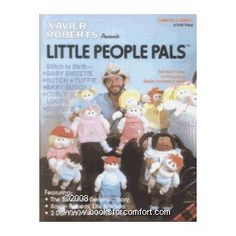 Xavier Roberts Little People Pals Stuffed Soft Sculpture Doll Pattern Book Doll Sewing Patterns, Craft Patterns, Clothes Patterns, Xavier Roberts, Cabbage Patch Kids Dolls, Baby Cover, Child Doll, Soft Sculpture, Vintage Dolls