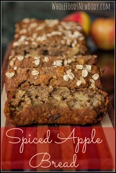 {Spiced Apple Bread}