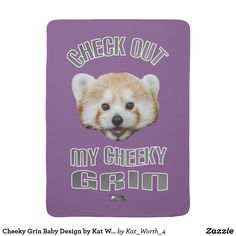 Cheeky Grin Baby Design by Kat Worth Receiving Blanket