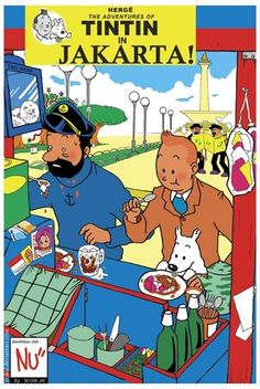 ahaha, especially for my friend, Willyam Bourdon Chang, Tintin in Jakarta
