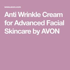 Anti Wrinkle Cream for Advanced Facial Skincare by AVON
