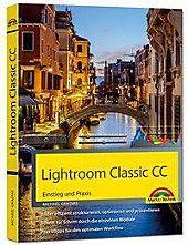Lightroom Classic Cc Michael Gradias Kartoniert Tb Buch In 2020 Lightroom Bucher Und Bildbearbeitungsprogramm