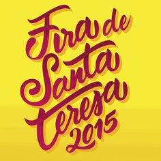 Lettering para el concurso de carteles de la Fira de Santa Teresa 2015 de El Vendrell
