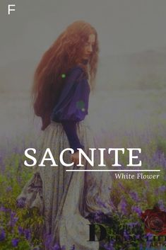 """Sacnite meaning White Flower """"Now i am egotistical, impatient plus just a little insecure. Strong Baby Names, Unique Baby Names, Unusual Words, Rare Words, Pretty Names, Cool Names, Name Inspiration, Writing Inspiration, Fantasy Character Names"""
