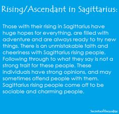 THE WORLD OF ASTROLOGY: Sagittarius Rising. Ascendant in Sagittarius. http://pinterest.com/pin/138485757263687121/