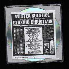 Gloxhid Christmix 10th Anniversary Edition, TechMas 2017  CD-R, 100 copies  Collab with James Roemer