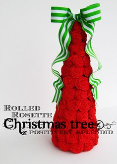 Rolled Rosette Christmas Tree Tutorial...Leslie is thinking do the red roses and then change out the bows for Christmas, valentines and even 4th of July!!!!!