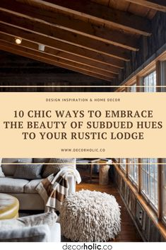 Rustic doesn't have to be boring. Rustic decor is all about a no-fuss aesthetic that showcases the beauty of subdued hues, natural materials, and also comfortable furnishings. The design is versatile. It works in just about any interior, from the bathroom to a living room. #decorholic #rusticlodge #rusticdesign #homedesign #designideas #homedecor