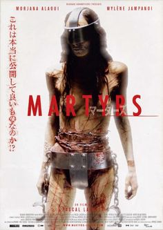 Martyrs (B) France, 2008 Director: Pascal Laugier Starring: Morjana Alaoui, Mylene Jampanoi Pink Film, Horror Movie Posters, Film Posters, Classic Horror Movies, Marvel Films, Best Horrors, French Films, Good Movies, Movie Tv