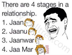 There are 4 Stages in a Relationship - TrollTree Share Funny #Romantic Jokes @ http://www.trolltree.com/