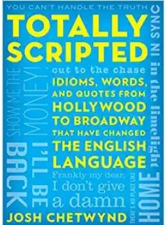 103 best books images on pinterest in 2018 losing weight author totally scripted idioms words and quotes from hollywood to broadway that have changed the english language free ebook fandeluxe Image collections