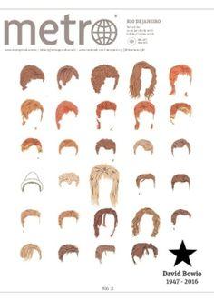 O jornal Metro dedicou toda a sua capa à David Bowie. Sem nenhuma manchete, o jornal apenas estampou os diversos cortes de cabelo do músico demonstrando a sua verve camaleônica