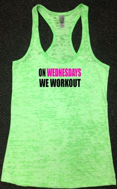 On Wednesdays We Work Out Tank Top Racerback Gym Running Workout You Choose Size & Colors