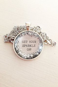 Quote Get your sparkle on silver glitter