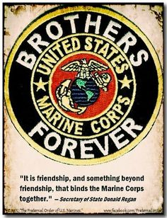 USMC. Its amazing to see brotherhoods and families so strongly rooted because they all fight for the same cause. That is Love