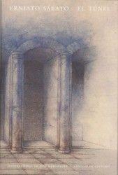 """Ernesto Sabato.- Leí """"EL TUNEL"""" en el año 1991 en esta edición del Círculo de Lectores, todavía permanece en mi cabeza."""