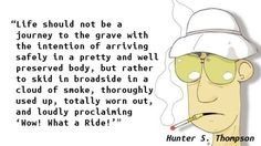 Hunter S. Thompson - What A Ride
