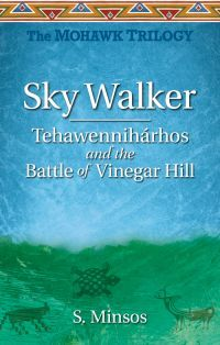 Sky Walker, by Susan Minsos (Dragon Hill Publishing)