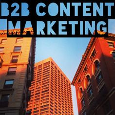 8 Questions About B2B Content Marketing You Really Need the Answers To