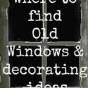 Funky Junk Interiors: SNS 175 - what to do with OLD WINDOWS LOTS OF IDEAS