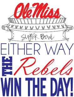 Happy Super Bowl Sunday! No matter which team you're rooting for, an Ole Miss Rebel is winning today. Good luck to Michael Oher and Patrick Willis!