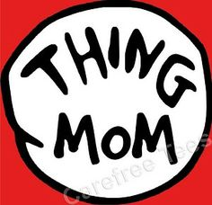 Thing mom Shirt