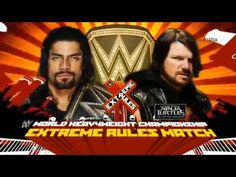 WWE Extreme Rules 28 may 2017 Roman Reigns vs Aj Style Heavyweight Championship HD Wwe Wrestling Games, Aj Styles, Roman Reigns, Youtube, Cards, Movie Posters, Wwe Entertainment, Sunday, Athletes