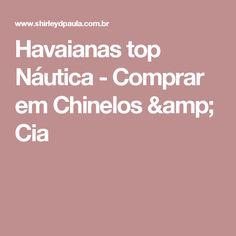 Havaianas top Náutica - Comprar em Chinelos & Cia