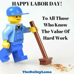 Happy Labor Day to those who work (yes I'm implying that there are many who don't)! #laborday #hardwork #jobwelldone