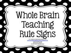 Whole Brain Teaching Classroom Rules (polka-dots with clipart)Visit the Whole Brain Teaching website for more information, resources, and WBT in action!www.wholebrainteaching.comFor more giveaways and freebies visit www.missnelsonsgotthecamera.blogspot.com