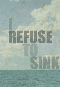 "Original ""I Refuse To Sink"" 85x11 inch Art Print Wall Hanging, Inspirational Quote Home Decor"