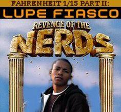 Lupe Fiasco - Fahrenheit 1/15 Part II: Revenge Of The Nerds