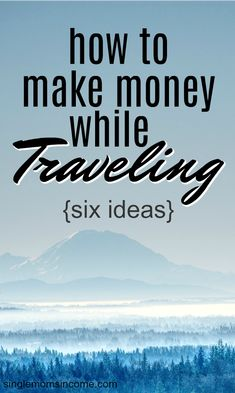 If you want to hit the road but are worried about money, don't be. There are numerous ways to make money while traveling. Here are six solid options. Make Money From Home, Way To Make Money, Make Money Online, How To Make, Business Tips, Online Business, Legitimate Work From Home, Extra Money, Extra Cash