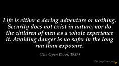 Helen Keller Quote - Life is either a daring adventure or...
