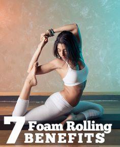 7 Foam Rolling Benefits #fitness #health
