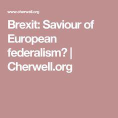 Brexit: Saviour of European federalism? | Cherwell.org