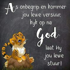 Afrikaans, Christening, Christianity, Qoutes, Bible, Inspirational, Quotations, Biblia, Quotes