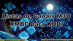 NOVA Lista IPTV M3U  6000 Canais KODI XBMC (Atualizada 15/07/2016) Nova, Art, Bereavement Messages, Fast And Furious, Movie List, Aries, The Streets, Log Projects, Tecnologia