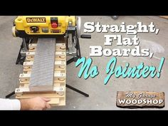 Straight, Flat Boards, No Jointer!!! - YouTube