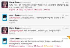 """I am the puff."" - John Green"