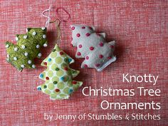 Tutorial: Knotty Christmas Tree Ornaments | Flickr - Photo Sharing!