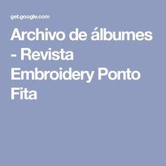 Archivo de álbumes - Revista Embroidery Ponto Fita