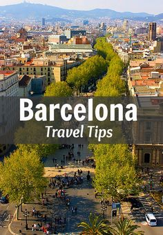 Travel Tips - Things to do in Barcelona
