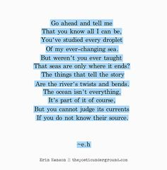 Talent crush: erin hanson — metal & dvst by kelly korzun Eh Poems, Poem Quotes, Words Quotes, Wise Words, Life Quotes, Sayings, Daily Quotes, Qoutes, Pretty Words