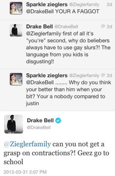 Drake Bell...always arguing with beliebers. This is why he is awesome.