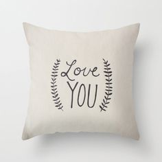 Hand-lettered Illustrated Love You Typography Throw Pillow Cover Decorative Pillow Minimalist Decor Text Pillow